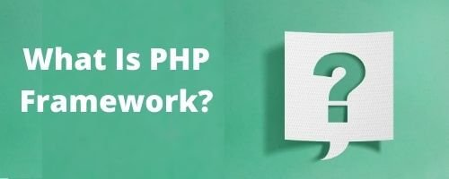 what is php framework